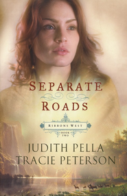 Separate Roads - eBook  -     By: Judith Pella, Tracie Peterson