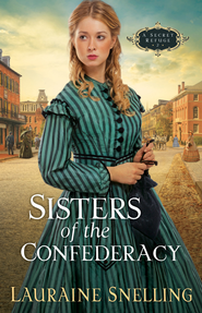 Sisters of the Confederacy - eBook  -     By: Lauraine Snelling