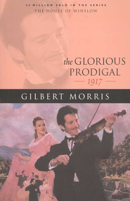 Glorious Prodigal, The - eBook  -     By: Gilbert Morris