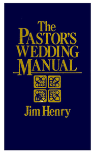 The Pastor's Wedding Manual - eBook  -     By: Jim Henry