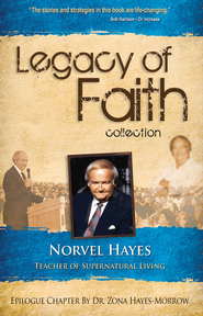 Legacy of Faith Collection: Norvel Hayes - eBook  -     By: Norvel Hayes