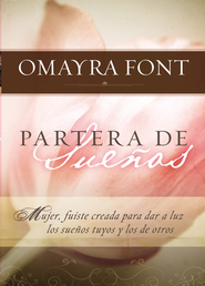 Partera de suenos - eBook  -     By: Omayra Font