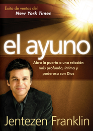 El Ayuno - eBook  -     By: Jentezen Franklin