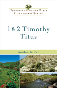 1 and 2 Timothy, Titus - eBook  -     By: Gordon D. Fee