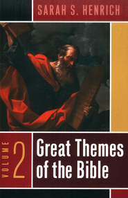 Great Themes of the Bible, Volume 2  -     By: Sarah S. Henrich