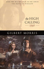 High Calling, The - eBook  -     By: Gilbert Morris