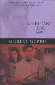 Hesitant Hero, The - eBook  -     By: Gilbert Morris