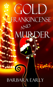 Gold, Frankincense and Murder (Novelette) - eBook  -     By: Barbara Early