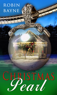 Christmas Pearl (Novelette) - eBook  -     By: Robin Bayne