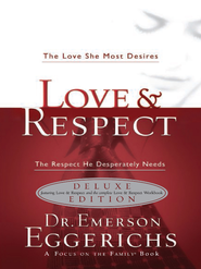 Love & Respect Book & Workbook 2 in 1: The Love She Most Desires; The Respect He Desperately Needs - eBook  -     By: Dr. Emerson Eggerichs