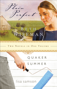 Plain Perfect & Quaker Summer 2in1 - eBook  -     By: Beth Wiseman