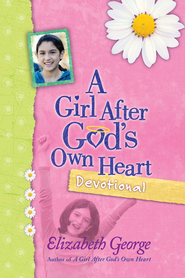 Girl After God's Own Heart Devotional, A - eBook  -     By: Elizabeth George