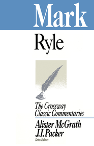 Mark (Expository Thoughts on the Gospels) - eBook  -     By: J.C. Ryle