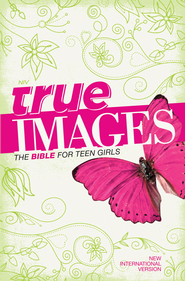 NIV True Images: The Bible for Teen Girls / Special edition (2011) - eBook  -     By: Zondervan Bibles