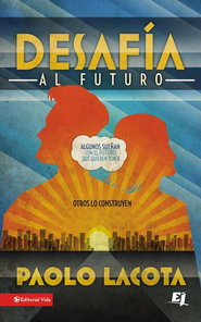Challenge the Future - eBook  -     By: Zondervan