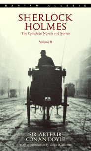 Sherlock Holmes: The Complete Novels and Stories Volume II - eBook  -     By: Sir Arthur Conan Doyle
