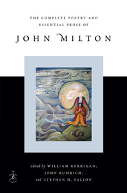 The Complete Poetry and Essential Prose of John Milton - eBook  -     Edited By: William Kerrigan, John Rumrich, Stephen M. Fallon     By: William Kerrigan, John Rumrich & Stephen M. Fallon, eds.
