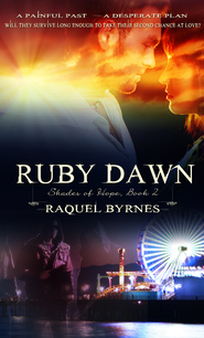 Ruby Dawn - eBook  -     By: Raquel Byrnes