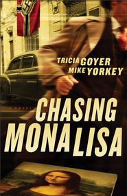 Chasing Mona Lisa: A Novel - eBook  -     By: Tricia Goyer, Mike Yorkey