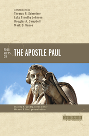 Four Views on the Apostle Paul - eBook  -     By: Michael F. Bird, Douglas A. Campbell, Mark D. Nanos