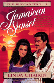 Jamaican Sunset: Buccaneers Series #3 - eBook  -     By: Linda Chaikin