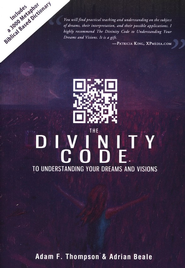 The Divinity Code to Understanding Your Dreams and Visions - eBook  -     By: Adam Thompson, Adria Beale, Patricia King