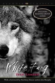 White Fang - eBook  -     By: Jack London, Jim Murphy