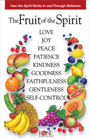 The Fruit of the Spirit, Pamphlet - eBook   -     By: Rose Publishing