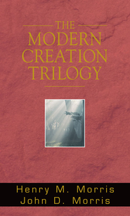 Modern Creation Trilogy - eBook  -     By: Henry Morris, John Morris