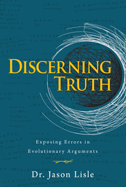 Discerning Truth - eBook  -     By: Jason Lisle
