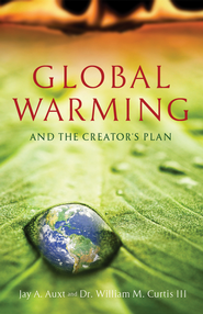 Global Warming - eBook  -     By: Jay Auxt, Dr. William Curtis III