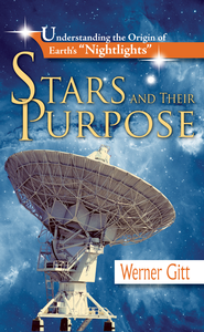 Stars and Their Purpose - eBook  -     By: Dr. Werner Gitt