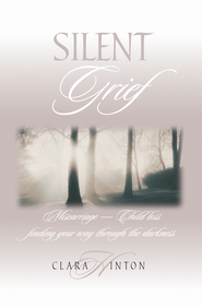 Silent Grief - eBook  -     By: Clara Hinton