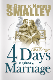 4 Days to a Forever Marriage - eBook  -     By: Gary Smalley, Norma Smalley