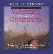 Moments for Graduates - eBook  -     By: Robert Strand