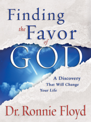 Finding the Favor of God - eBook  -     By: Ronnie Floyd