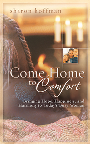 Come Home to Comfort - eBook  -     By: Sharon Hoffman