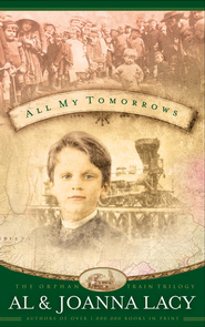All My Tomorrows - eBook  -     By: Al Lacy, JoAnna Lacy