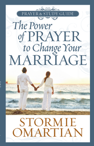 Power of Prayer to Change Your Marriage Prayer and Study Guide, The - eBook  -     By: Stormie Omartian