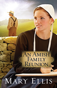Amish Family Reunion, An - eBook  -     By: Mary Ellis