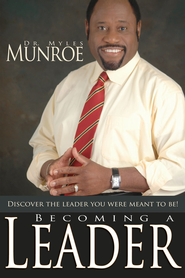 Becoming A Leader - eBook  -     By: Myles Munroe