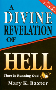Divine Revelation Of Hell - eBook  -     By: Mary K. Baxter