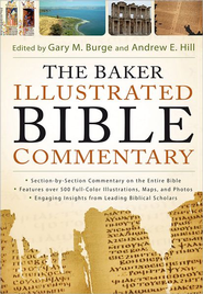 Baker Illustrated Bible Commentary (Text Only Edition), The - eBook  -     By: Gary M. Burge, Andrew E. Hill