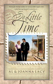 So Little Time - eBook  -     By: Al Lacy, JoAnna Lacy