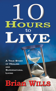 10 Hours To Live - eBook  -     By: Brian Wills