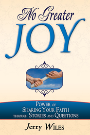 No Greater Joy - eBook  -     By: Jerry Wiles