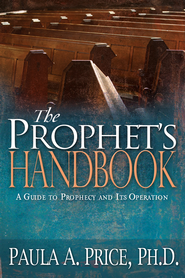 The Prophet's Handbook - eBook  -     By: Paula A. Price