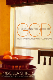 Discerning the Voice of God: How to Recognize When He Speaks - eBook  -     By: Priscilla Shirer