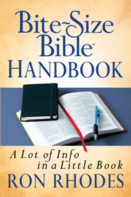 Bite-Size Bible Handbook: A Lot of Info in a Little Book - eBook  -     By: Ron Rhodes
