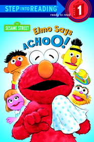 Elmo Says Achoo! (Sesame Street) - eBook  -     By: Sarah Albee